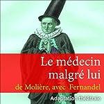 Le médecin malgré lui |  Molière