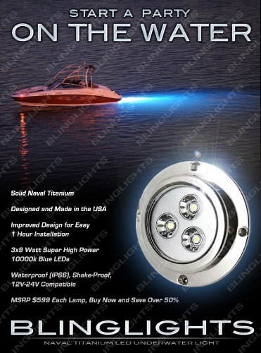- BlingLights BL9L Titanium Underwater LED Boat Hull Lamp 10000K Blue 27 Watt Light