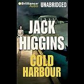 Cold Harbour: A Dougal Munro/Jack Carter Novel, Book 2   Jack Higgins