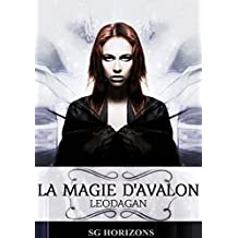 La magie d'Avalon 6. Léodagan (French Edition)