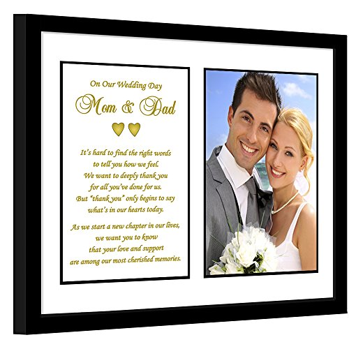 Parent Thank You Wedding Gift - Sweet Poem from Bride and Groom to Mom and Dad in 8x10 Inch Frame - Add 4x6 Inch Photo