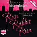Run Rabbit Run: Sophie Green Mysteries Audiobook by Kate Johnson Narrated by Antonia Beamish, Jonathan Keeble