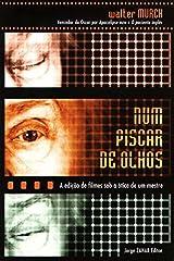 Num Piscar De Olhos : A Edicao De Filmes Sob a Otica De Um Mestre Paperback