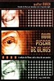 Num piscar de olhos: A edição de filmes sob a ótica de um mestre