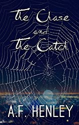 The Chase and the Catch (English Edition)