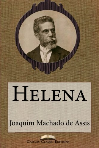 Helena (Grandes Clássicos Luso-Brasileiros) (Volume 15) (Portuguese Edition) pdf