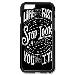 Ideal Life Moves Pretty Fast Hard Case For IPhone 6