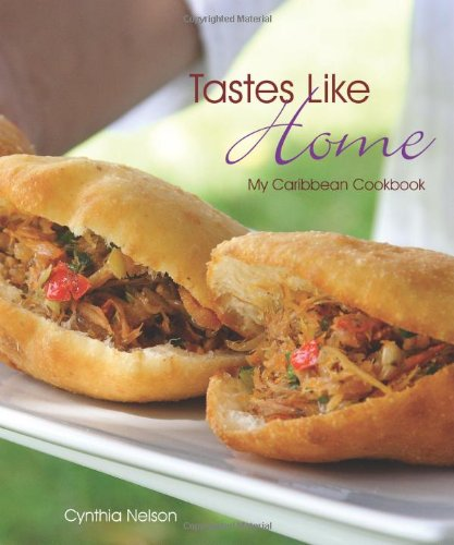 Search : Tastes Like Home: My Caribbean Cookbook