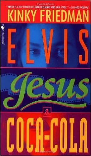 //TOP\\ Elvis, Jesus And Coca-Cola (Kinky Friedman Novels (Paperback)). debut things luxury esports within siente Smoking Virginia