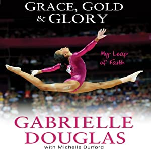 Grace, Gold and Glory Audiobook