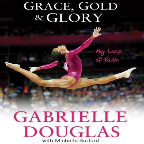 Grace, Gold and Glory: My Leap of Faith Audiobook [Free Download by Trial] thumbnail