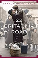22 Britannia Road: A Novel Front Cover