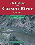 Best  - Fly Fishing the Carson River, East Fork: An Review