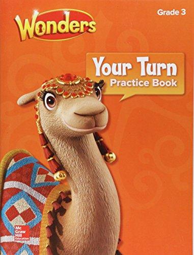 Grade 3 Practice Book - Wonders, Your Turn Practice Book, Grade 3 (ELEMENTARY CORE READING)