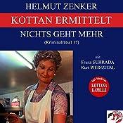 Nichts geht mehr (Kottan ermittelt - Kriminalrätsel 17) | Helmut Zenker