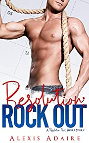 Resolution: Rock Out (A Resolution Pact Short Story)