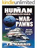 The War of Pawns: (The Human Chronicles Saga Book #3)