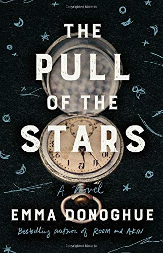 Amazon.com: The Pull of the Stars: A Novel (9780316499019): Donoghue, Emma:  Books