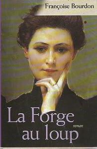 """Afficher """"La forge au loup"""""""
