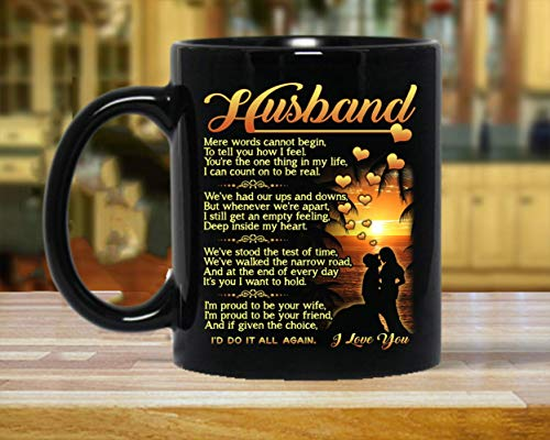 Perfect Gift For Husband - 11 Oz Novelty Ceramic Coffee Mug | Romantic Love Wedding, Anniversary Gift, Best Couples, Married, Christmas, Husband Gifts From Wife, Birthday Gifts For Husband - Black