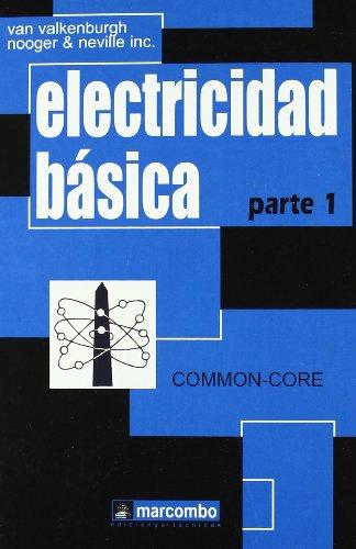 Electricidad Básica, Parte 1 (Spanish Edition)