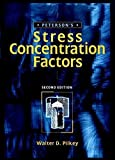 img - for Peterson's Stress Concentration Factors, 2nd Edition by Walter D. Pilkey (1997-04-18) book / textbook / text book