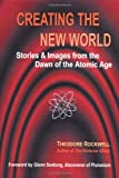 Creating the New World, Theodore Rockwell, 1410703339
