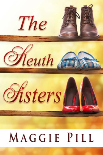 The Sleuth Sisters (The Sleuth Sisters Mystery Book 1)