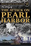img - for Events that Changed the Course of History: The Story of the Attack on Pearl Harbor 75 Years Later book / textbook / text book