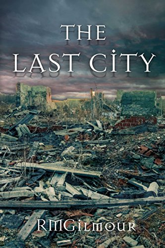 The Last City (THE COLONY Book 2)