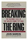 Breaking the Ring, John Barron, 0395421101