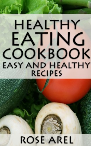 Download healthy eating cookbook easy and healthy recipes book pdf download healthy eating cookbook easy and healthy recipes book pdf audio idosq7qpf forumfinder Images