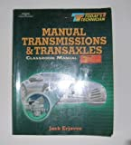 Today's Technician : Manual Transmissions and Transaxles CM, Erjavec, Jack, 0766821048