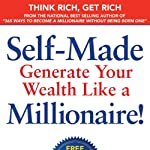 Self-Made: Generate Your Wealth Like a Millionaire! | Dr. Meryl Koslow,Brian Koslow