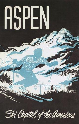 Aspen Ski Capital Of The Americas Ski Skiing Winter Sports Vintage Poster Repro