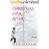 Christmas Ever After: A Novel