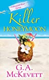 Killer Honeymoon, G. A. McKevett, 0758276524