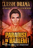 Paradise in Harlem: Classic Drama