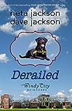 Derailed (Windy City Neighbors Book 2)