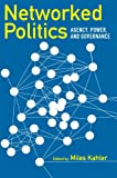 Networked Politics, Miles Kahler, 0801447526