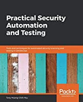 Practical Security Automation and Testing Front Cover