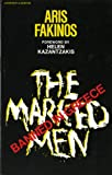 The Marked Men, Aris Fakinos, 0871402637