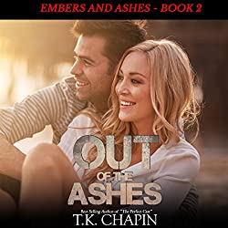 Out of the Ashes: A Contemporary Christian Romance