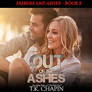 Out of the Ashes: A Contemporary Christian Romance Audiobook