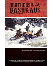 Brothers on the Bashkaus: A Siberian paddling adventure
