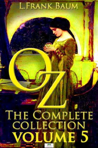 Oz the complete collection volume 5 the magic of oz glinda of oz oz the complete collection volume 5 the magic of oz glinda of fandeluxe Choice Image
