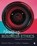 Managing Business Ethics: Making Ethical Decisions
