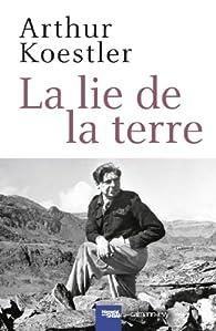La lie de la terre par Arthur Koestler