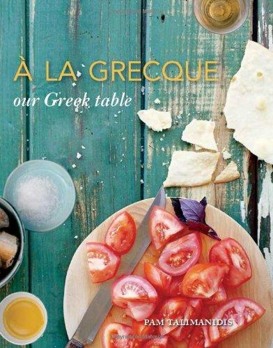 A La Grecque: Our Greek table by Pam Talimanidis