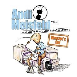 Andi Meisfeld und das Rätsel der Schallplatten (Andi Meisfeld 7 - Director's Cut)